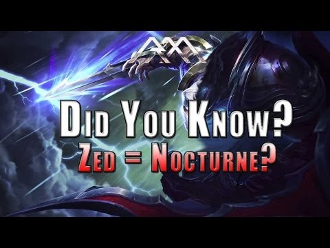 Zed & Nocturne Theory - Did You Know? - Ep #34 - League of Legends from YouTube · Duration:  10 minutes 46 seconds