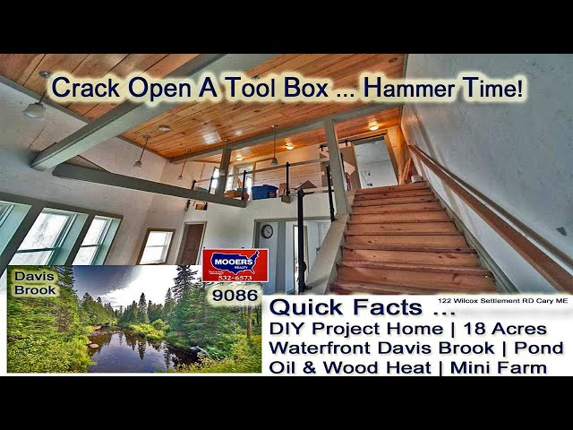 Homes For Sale With ME Land Video | Maine Real Estate MOOERS REALTY 9086