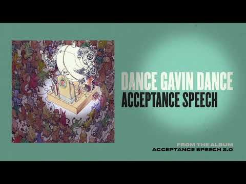 Dance Gavin Dance - Acceptance Speech Mp3