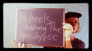 In Heels During the Apocalypse