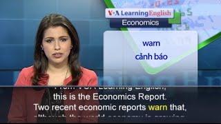 Phát âm chuẩn cùng VOA - Phát âm chuẩn cùng VOA - Anh ngữ đặc biệt: World Economy 2015 (VOA)