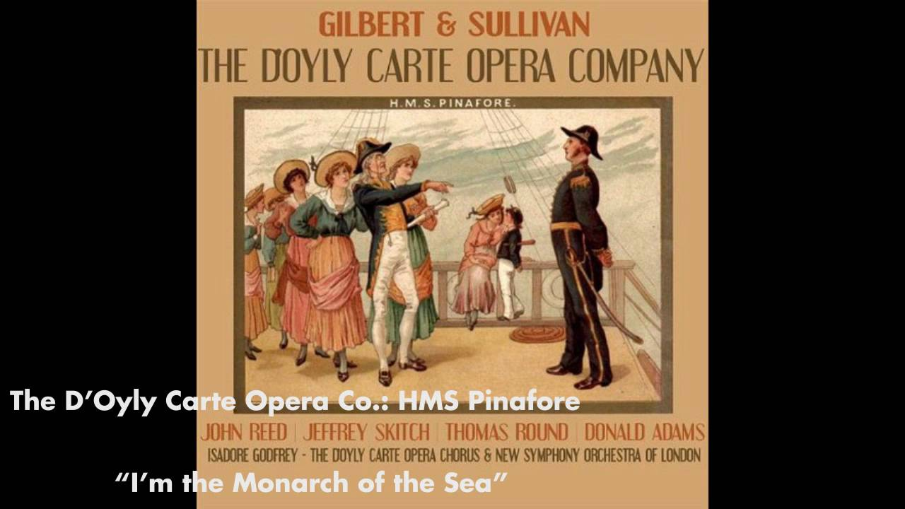 a personal opinion about the lass that loved a sailor a song from hms pinafore Hms pinafore, or the lass that loved a sailor - comic opera in 2 acts.