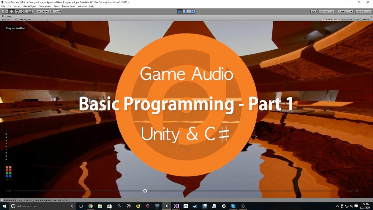 Game Audio   Basic Programming - Part 1   Unity & C♯