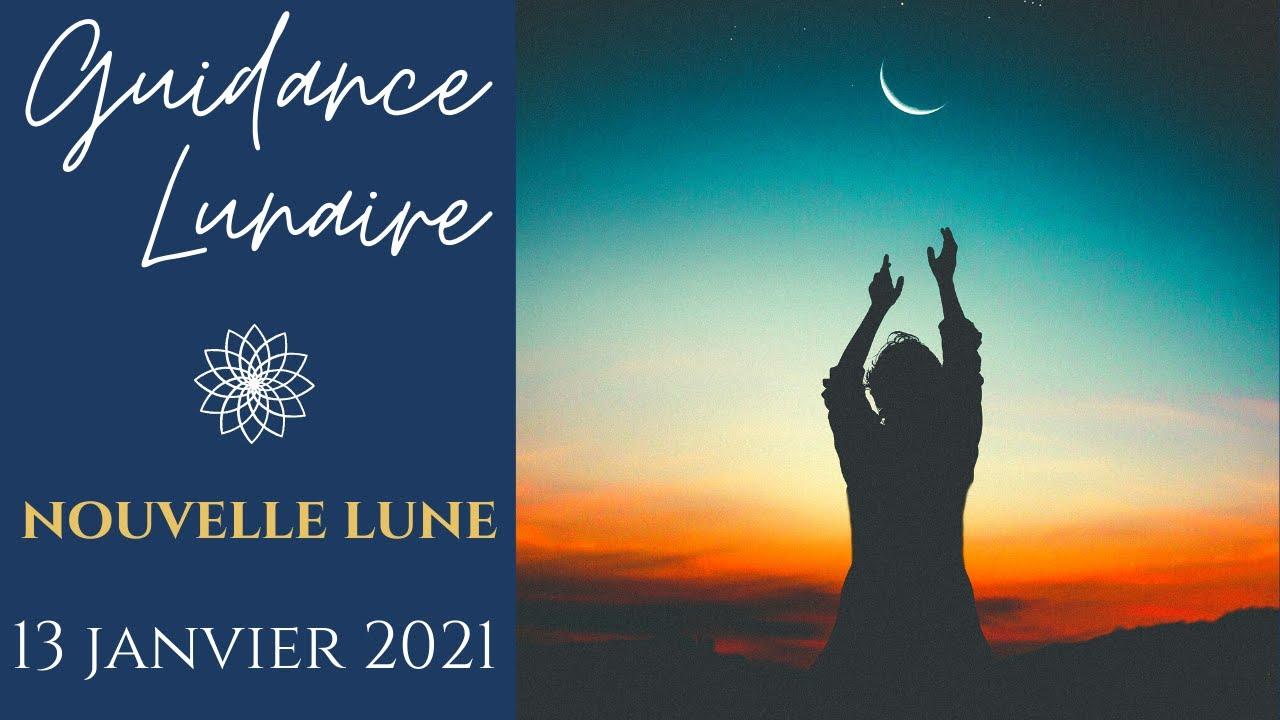 Guidance Nouvelle Lune 13 janvier 2021