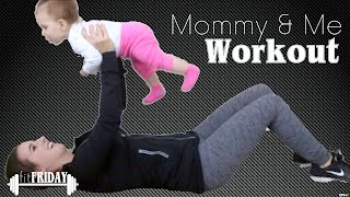 5 AWESOME Mommy & Baby Workout Moves