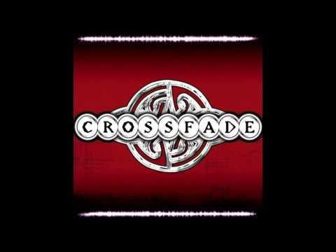 Crossfade - No Giving Up