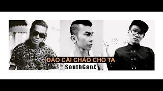 Wowy - ĐẢO CÁI CHẢO CHO TA ft Nah, LD