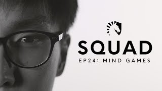 How Team Liquid Qualified For Worlds! | SQUAD S2 EP24 - Mind Games