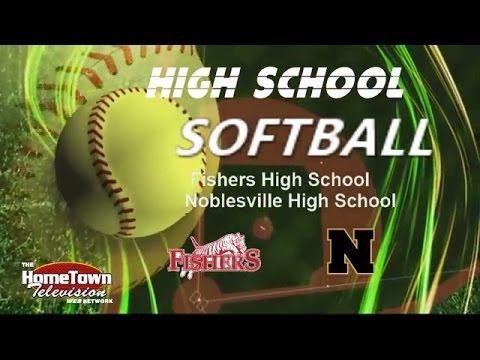 IHSAA Softball Noblesville vs Fishers High School