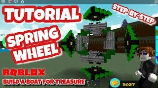 HOW TO BUILD A SPRING WHEEL TUTORIAL - Roblox - Build a Boat for Treasure