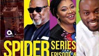 SPIDER -Nollywood Series Episode 04