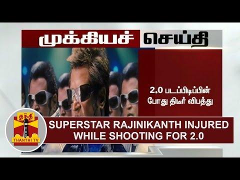 Breaking News : Superstar Rajinikanth injured while shooting