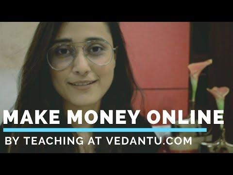 Make Money Online By Teaching at Vedantu.Com