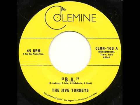 "The Jive Turkeys - ""B.A."" Funk 45"