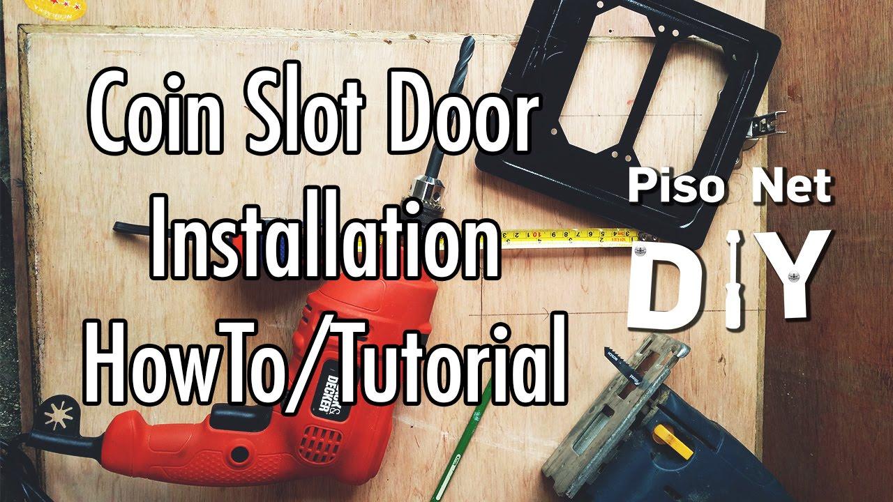 Pisonet Diy Coin Slot Door Installation Tutorial Tagalog