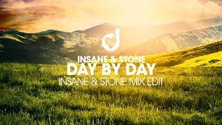 Insane & Stone – Day by Day (Insane & Stone Mix Edit)