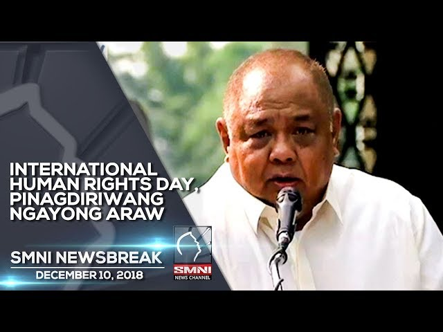 INTERNATIONAL HUMAN RIGHTS DAY, PINAGDIRIWANG NGAYONG ARAW SMNI NEWSBREAK