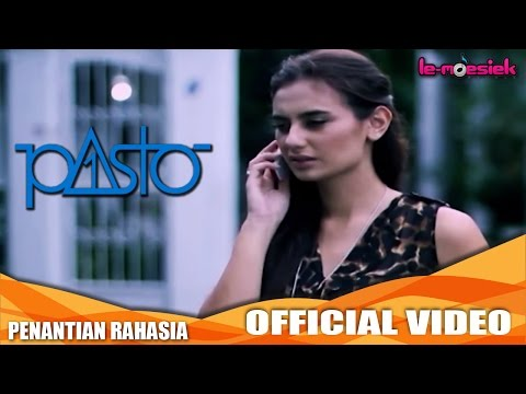 Pasto - Penantian Rahasia [Official Music Video]
