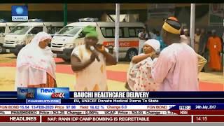 EU,UNICEF Medical Items To Bauchi State