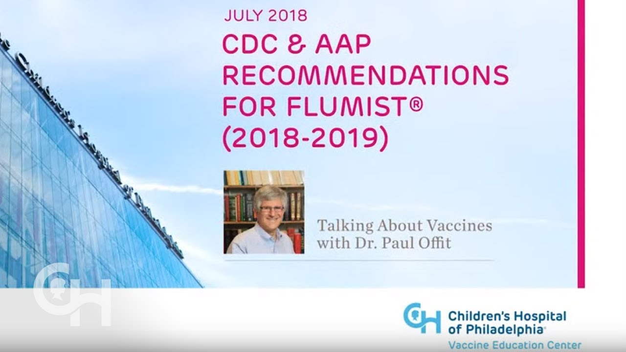 July 2018 – CDC & AAP Recommendations for FluMist® (2018-2019)