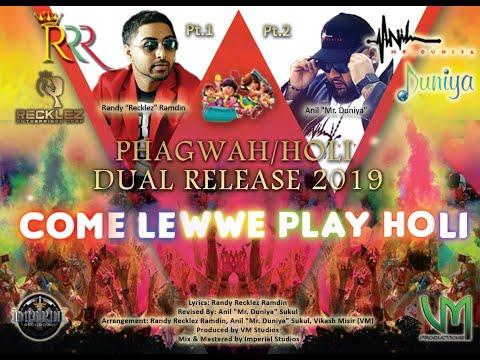 "Come Lewwe Play Holi Pt. 1 (Phagwah/Holi 2019) - Randy Recklez Ramdin ft. Anil ""Mr. Duniya"""