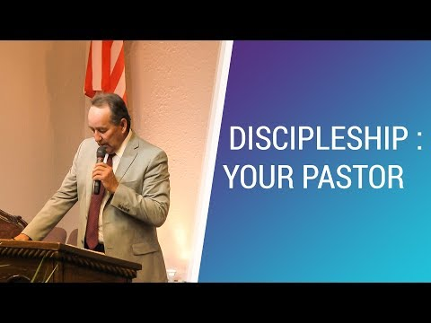 Discipleship : Your Pastor (Bad Audio) - April 29, 2018 - NLAC