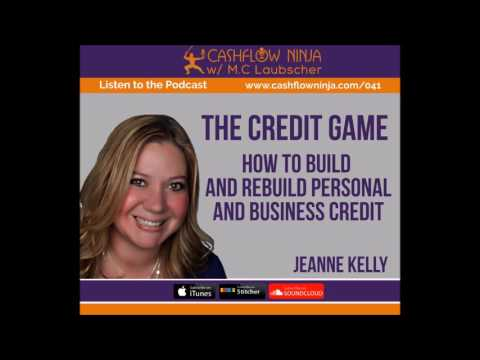 041: Jeanne Kelly: How To Build and Rebuild Personal and Business Credit