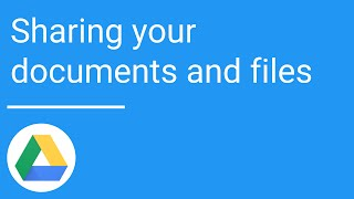 Google Drive Sharing your documents and files