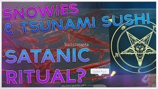 SNOWIES & TSUNAMI SUSHI EXPOSED ?!?! I SATANIC RITUAL??? I ROBLOX