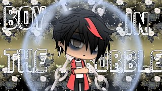 Boy In The Bubble |Gacha Life Music Video|