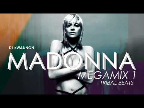 MADONNA DANCE MEGAMIX 1 - TRIBAL BEATS - DJ KWANNON