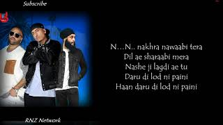 Dr Zeus - Nakhra Nawabi Lyrics | Zora Randhawa | Fateh | Latest Punjabi Songs 2018