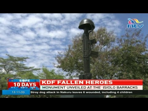 Monument to honor fallen soldiers unveiled at the Isiolo barracks