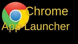 Chrome/Chromium App Launcher