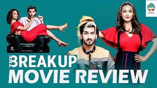 """The Break Up"" | Movie Review | Nepali Movie | Aashirman Ds Joshi, Shilpa Maskey | The Filmy Geeks"