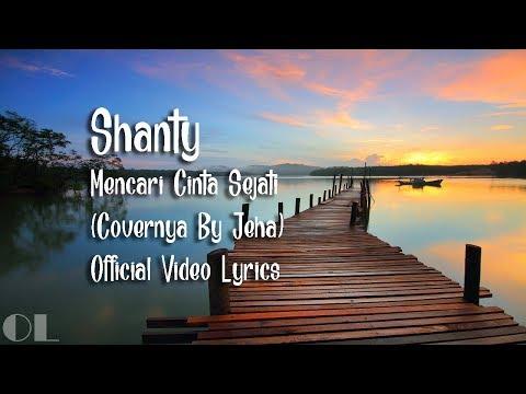 shanty---mencari-cinta-sejati-lyrics-[cover]