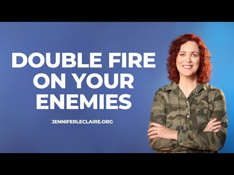 I Decree Double Fire on Your Enemies!