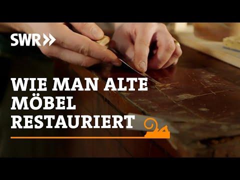 Handwerkskunst! Wie man alte Mbel restauriert | SWR Fernsehen