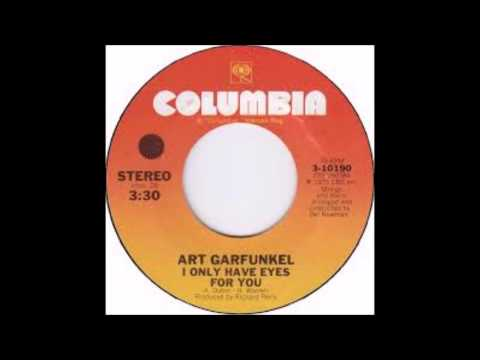 Art Garfunkel - I Only Have Eyes For You - 1975 - 45 RPM