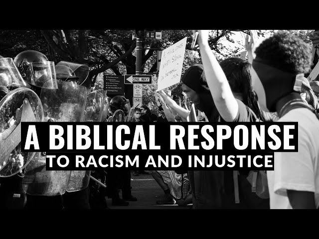 A Biblical Response to Racism and Injustice - Pastor Robb Brunansky