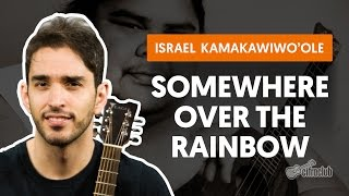 Somewhere Over the Rainbow - Israel Kamakawiwo