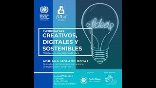 Webinar: Creativos, digitales y sostenibles, pilares para las organizaciones del futuro
