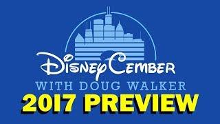 Disneycember 2017 Preview