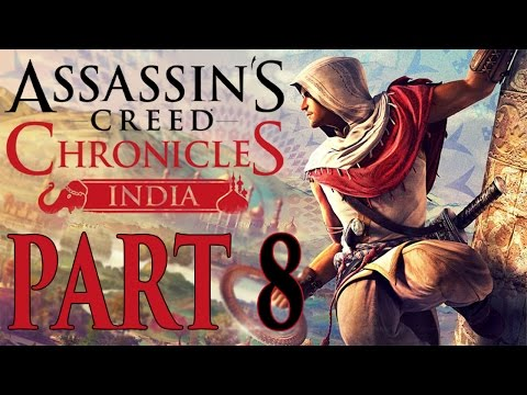 """Assassin's Creed Chronicles: India - Let's Play - Part 8 - [The Thief Within] - """"Using A Sniper"""""""