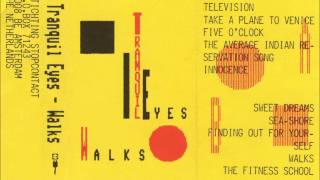 Tranquil Eyes - Television