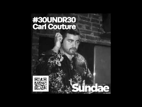 30undr30 (DJ Mix by Carl Couture)