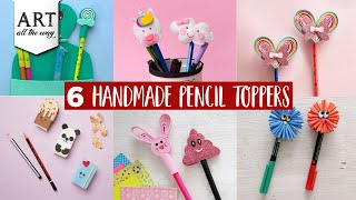 6 Handmade Pencil Toppers   Back to school ideas   Stationary supplies   Foam crafts   Accessories