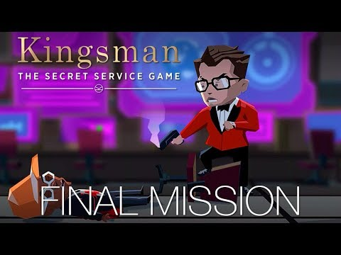 KINGSMAN THE SECRET SERVICE GAME - FINAL MISSION - IOS / Android - Walkthrough Gameplay