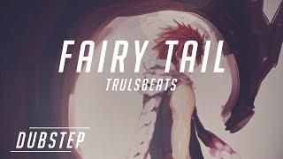 Fairy Tail Theme Dubstep Remix - Trulsbeats