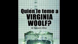 ¿Quién le teme a Virginia Woolf?